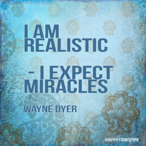 I expect miracles